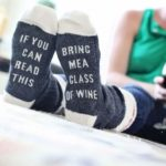 If You Can Read This Bring Me a Glass of Wine Comfort Cotton Socks